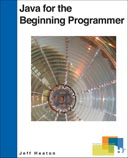 Java for the Beginning Programmer