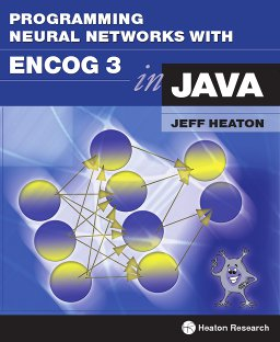 Programming Neural Networks with Encog3 in Java, 2nd Edition
