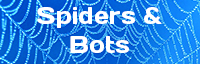 Spiders & Bots